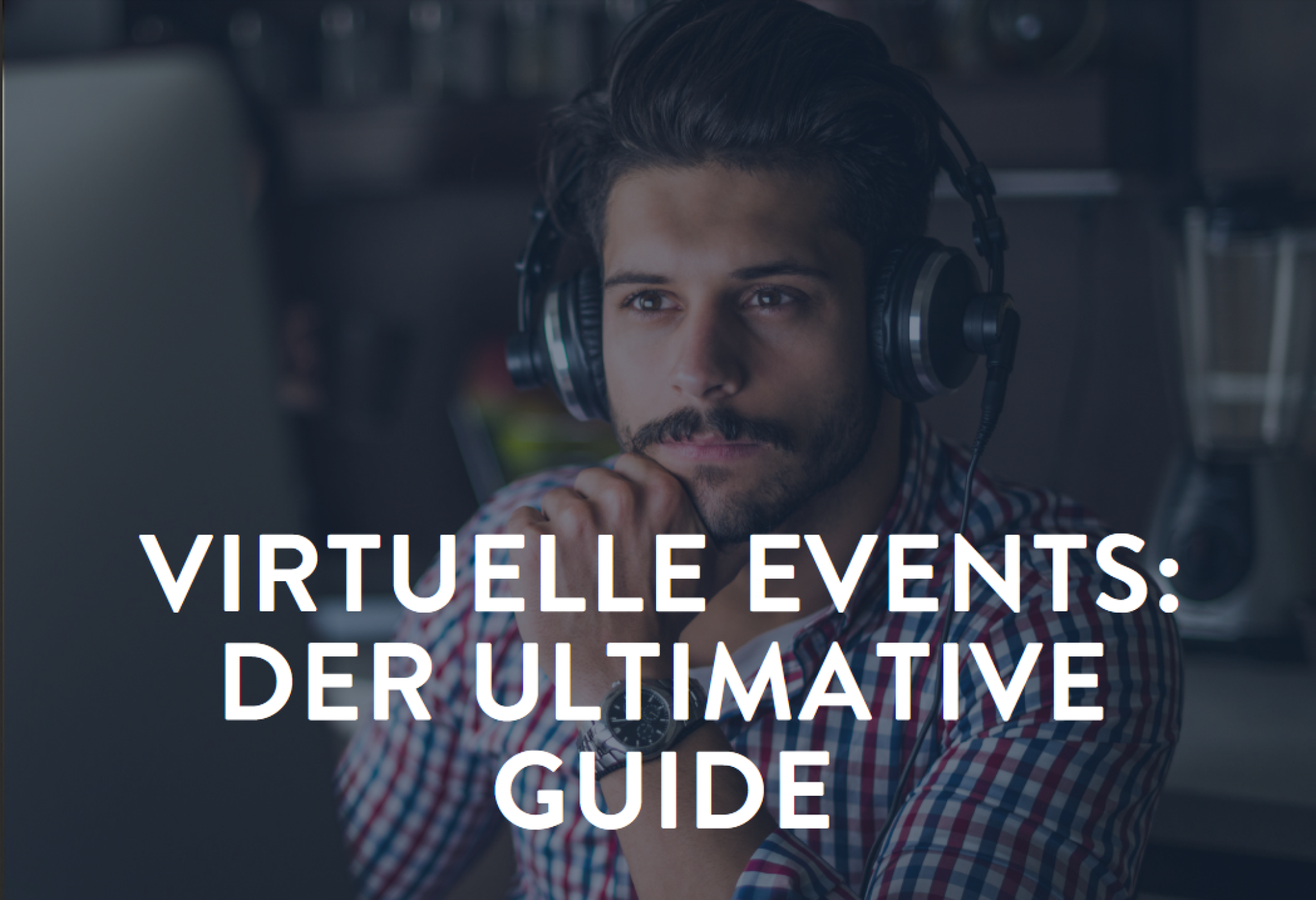 Der Ultimative Guide für Deine Virtuellen Events zum Download